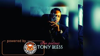 Tony Bless - I'm Jealous - March 2018