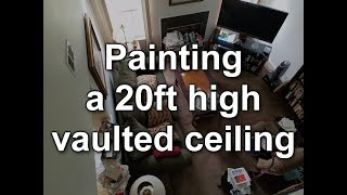 Painting a 20ft High Vaulted Ceiling