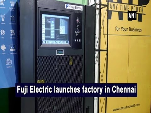 Fuji Electric launches factory in Chennai