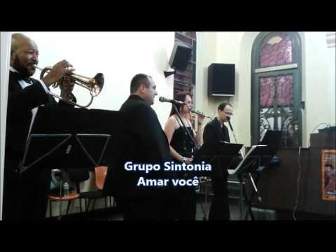 Amar Você - Grupo Sintonia - Dalceno Eventos