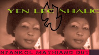 Nyankol Mathiang Dut - Yen Lec Nhialic