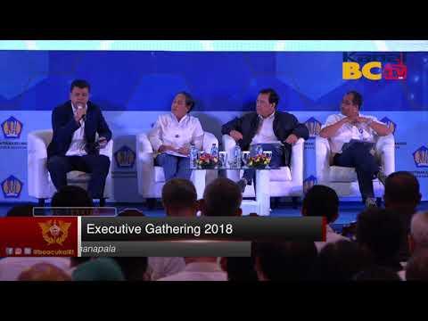 Executive Gathering 2018 - Kolaborasi Untuk Satu Aksi