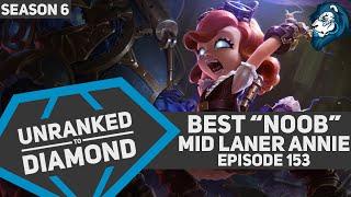 "Best ""Noob"" Mid Laner ANNIE - Unranked to Diamond - Episode 153 (Riot Point Giveaway)"