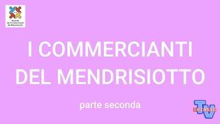 'I Commercianti del Mendrisiotto (parte seconda)' episoode image