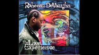 Ask Yourself - Raheem Devaughn [The Love Experience] (2005)
