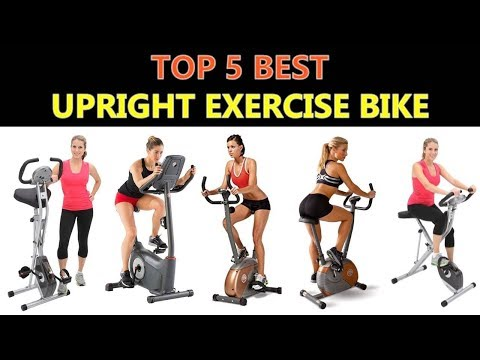 Best Upright Exercise Bike 2018