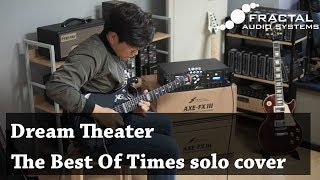 Dream Theater - The Best Of Times solo cover