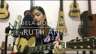 Nobela (Join The Club) Cover - Ruth Anna