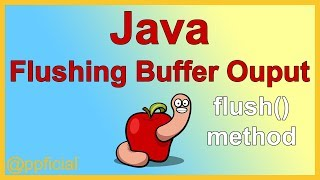 Java Flushing Output with the Flush Method - Send Buffer to Output Stream - APPFICIAL