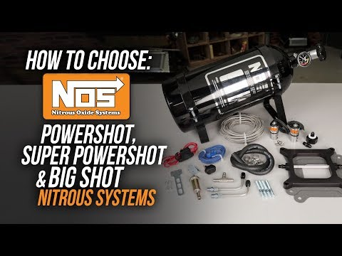 How To Choose: NOS Black Powershot, Super Powershot & Big Shot Nitrous Systems