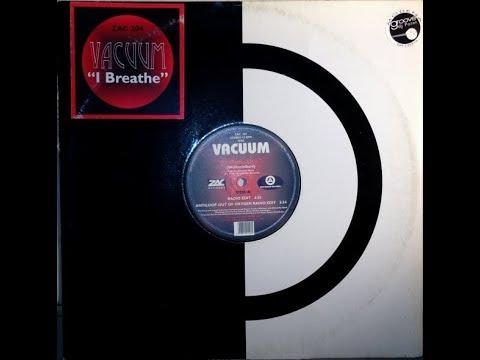 Vacuum /-/ I Breathe ... (Videoclip)