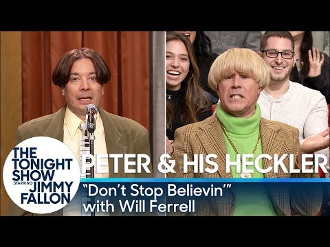 "Peter And His Heckler - ""Don't Stop Believin'"" (with Will Ferrell) - The Tonight Show Starring Jimmy Fallon"