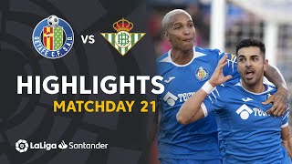 Highlights Getafe CF vs Real Betis (1-0)