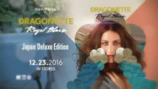 Dragonette - Royal Blues (Japan Deluxe Edition) [Official Trailer]