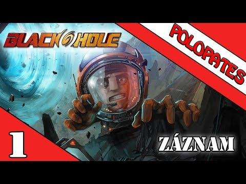 Blackhole | #1 | Jmenujeme se Smusa wtf? | CZ/SK