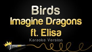 Imagine Dragons Ft. Elisa    Birds (Karaoke Version)