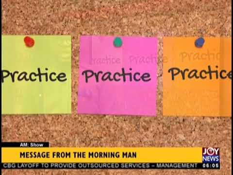 Message From The Morning Man, Kojo Yankson - AM Show on JoyNews (31-8-18)