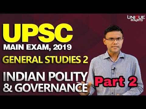 UPSC MAIN EXAM 2019 | General Studies Paper 2-Indian Polity & Governance | Pravin Patil - Part 2