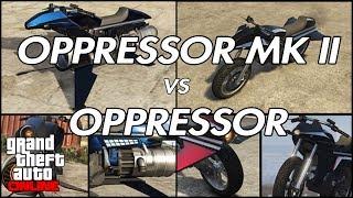 GTA Online - Opressor MK II vs Opressor (A Honest Comparison)
