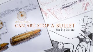 Can Art Stop A Bullet? Trailer