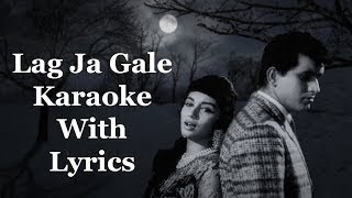 Lag Ja Gale Karaoke With Lyrics | Woh Kaun Thi | Lata