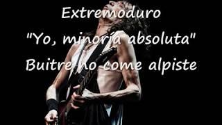 Buitre no come alpiste (letra) - Extremoduro