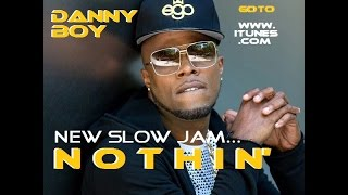 New Slow Jam 'NOTHIN"