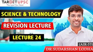 Science  & Technology   Lecture 24   Target 140 +   UPSC PRELIMS   JOIN telegram for notes  