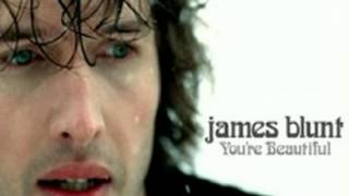 James Blunt - You're Beautiful {Demo Version}
