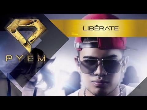Liberate - Pyem