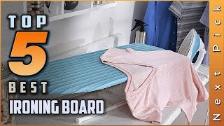 Top 5 Best Ironing Board Review In 2020