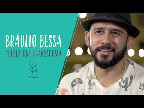 Poesia que transforma   Braulio Bessa