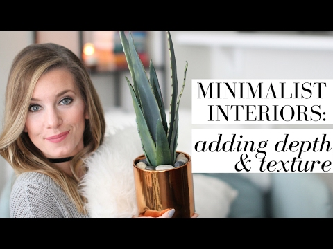 Creating Depth & Texture with Minimalist Home Decor | HOME Series