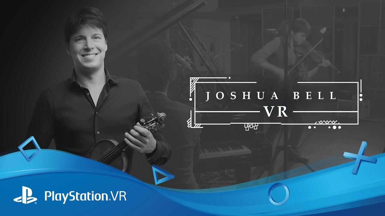 Godetevi un'esclusiva esibizione di Joshua Bell, oggi, solo con PlayStation VR