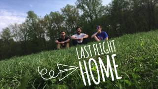 Circles - Last Flight Home (Original)