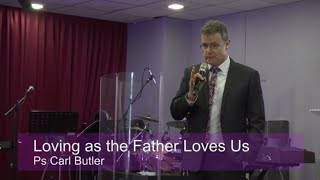 Loving as the Father Loves Us