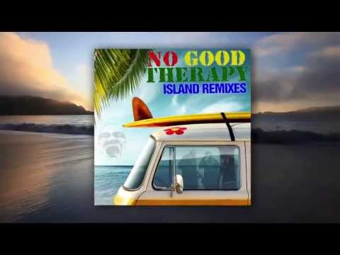 Island Remixes No Good Therapy