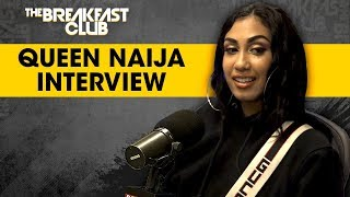 The Breakfast Club - Queen Naija Opens Up About New Relationship, New Music, Karma + More