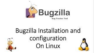 Installation and configuration of Bugzilla - Part-1