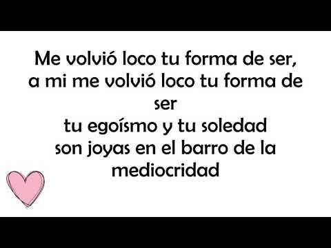 LOCO TU FORMA DE SER (LIVE STUDIO) - LOS AUTÉNTICOS DECADENTES (LETRA)