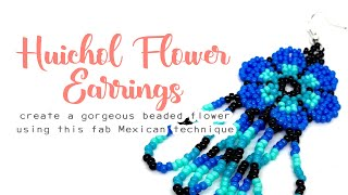 e04897caf Huichol Flower Earring Tutorial