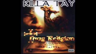 Killa Tay - The Real Truth - Thug Religion