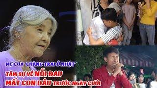 Mẹ của 'chàng trai ở Nhật' nghẹn ngào nói về nỗi đau MẤT CON DÂU trước ngày cưới tại Hậu trường TTDH
