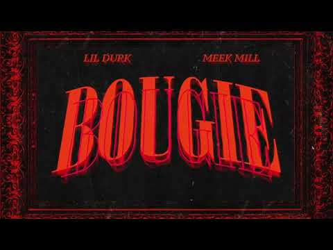 Lil Durk Bougie Feat Meek Mill Official Audio