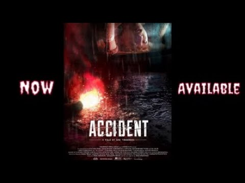 Accident 2018 Suspense/Thriller Cml Theater Movie Review