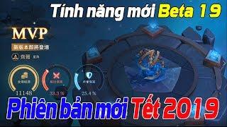 Liên quân mobile 5 Tính Năng Mới Tại Phiên Bản Tết 2019 Chi Tiết Phiên Bản Cập Nhật Beta 19 TNG