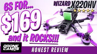 $169 for 6S and it ROCKS! - Eachine Wizard X220HV - Honest Review & Flights