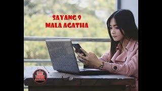 Mala Agatha - Sayang 9 [OFFICIAL]