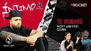 13. Te Robaré - Nicky Jam x Ozuna   Video Letra