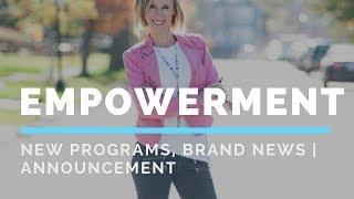 Empowerment | Announcement | Brand News